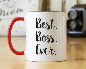 Best Boss Ever 11 oz Coffee Mug - Choice of Mug, Print Color, Font Available - Great Boss Manager Supervisor Gift (OHC121)