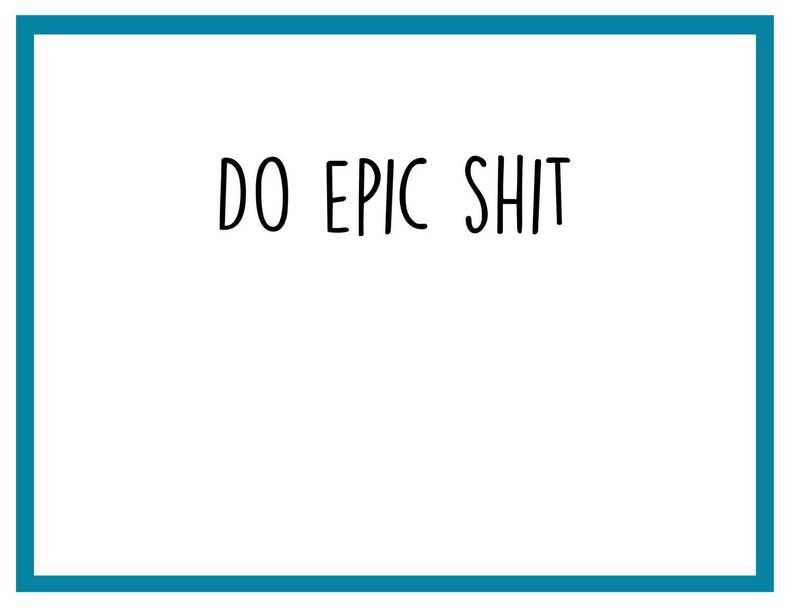 Do Epic Shit Card