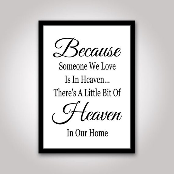 Because Someone We Love Is In Heaven Svg Sympathy Sign Svg Etsy