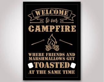 Welcome to our campfire where friends and marshmallows get toasted at the same time SVG | Silhouette Cameo, Cricut, Camping, Campfire