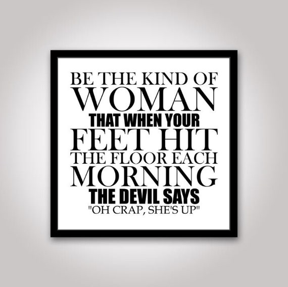 Be The Kind Of Woman Svg Be The Kind Svg Woman Svg Mom Svg Etsy