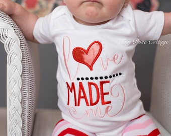 Embroidered Body Suit or Shirt Love made me Valentines Quote