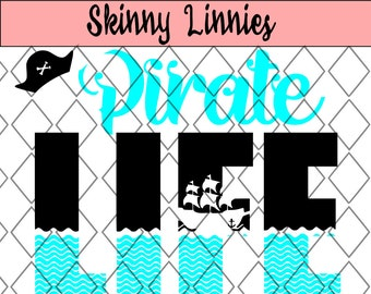 PIRATE LIFE with waves and ship cutting file svg. Silhouette / Cricut etc. Ship, waves , buccaneers , htv , jolly Roger.