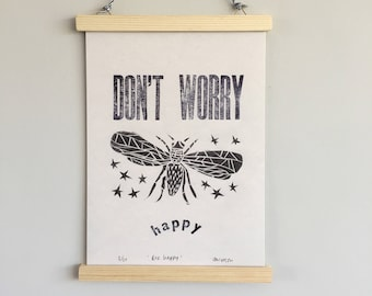 Giclée bee print, letterpress print, A4 print, black and white, don't worry be happy, limited edition, typography, art print, home decor