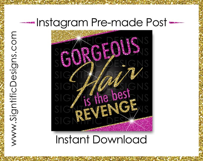 Instant Download, Gorgeous Hair is the Best Revenge, Hair Extension Flyer, Glitter Gold Hot Pink, Instagram Post, Digital Flyer, Bundle Post