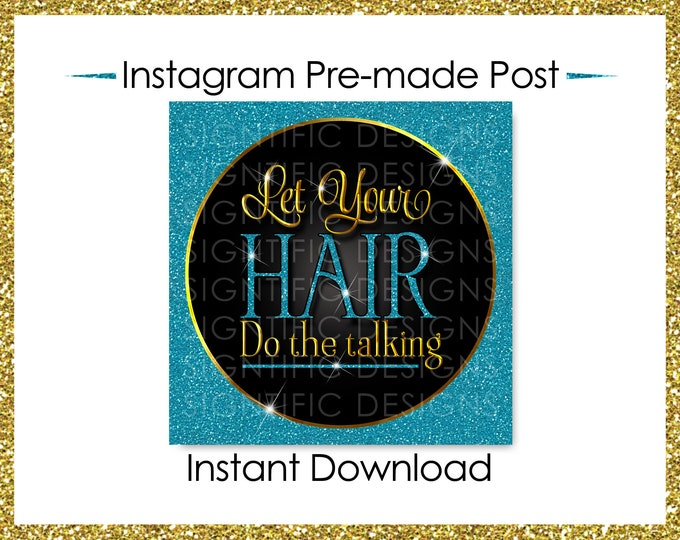 Instant Download, Let your hair do the talking, Hair Business Flyer, Gold Glitter Teal Flyer, Instagram Post, Digital Online Flyer, IG flyer