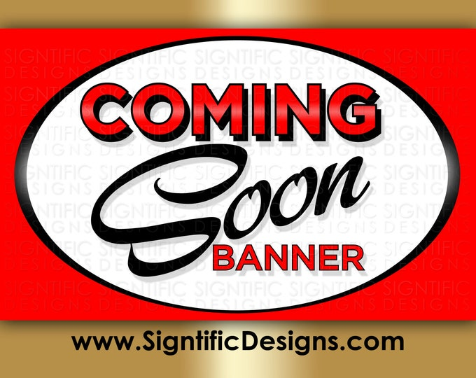 Coming Soon Banner, Full Color Banner, New Business Banner, Shop Banner, Printed Banner, Outdoor Banner, Store Banner, Storefront Banner