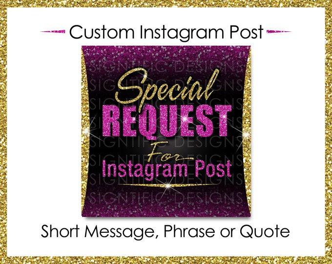Custom Instagram Post, Short Message Post, Personalized Phrase, Instagram Quote, Glitter Flyer, Custom Hair Flyer, Special Request Post