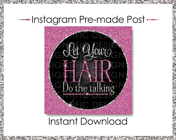 Instant Download, Let your hair do the talking, Hair Extensions Flyer, Glitter Silver Pink Flyer, Instagram Post, Digital Online Flyer