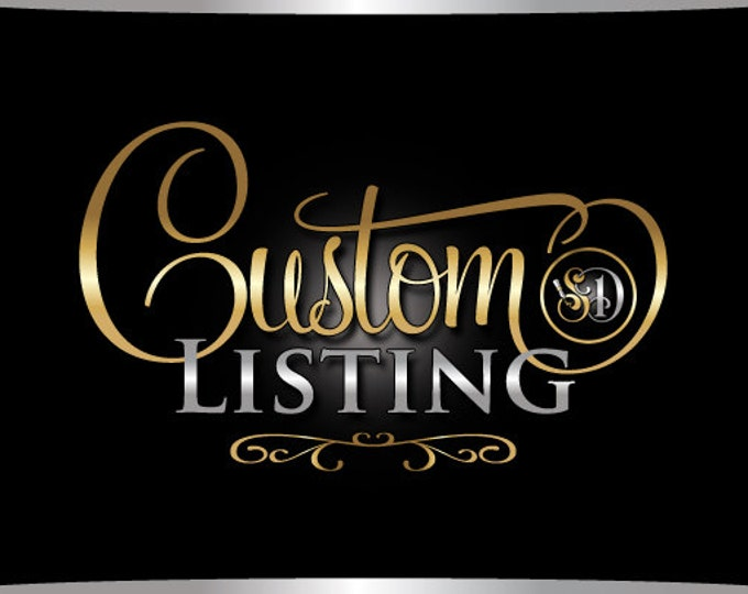 Custom listing created for Mutia