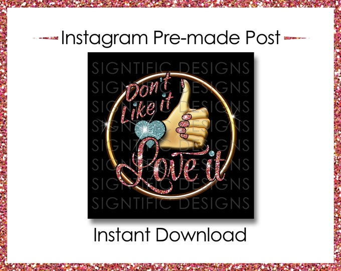 Instant Download, Don't Like it Love it flyer, Hair Business Flyer, Gold Pink blue, Instagram Post, Instagram Flyer, Hair Extensions Flyer