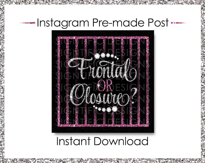 Instant Download, Frontal or Closure, Instagram Post, Silver and Pink, Instagram Caption, Premade Online Flyer, Instagram Flyer, IG Post