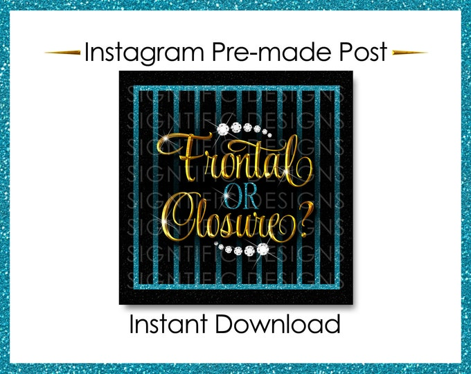 Instant Download, Frontal or Closure, Hair Business Flyer, Instagram Post, Instagram Caption, Gold and Teal flyer, Instagram Flyer, IG Post