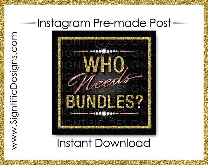 Instant Download, Who Needs Bundles, Hair Extensions Flyer, Glitter Gold Rose Gold, Instagram Post, Digital Flyer Post, Bundle Flyer Post