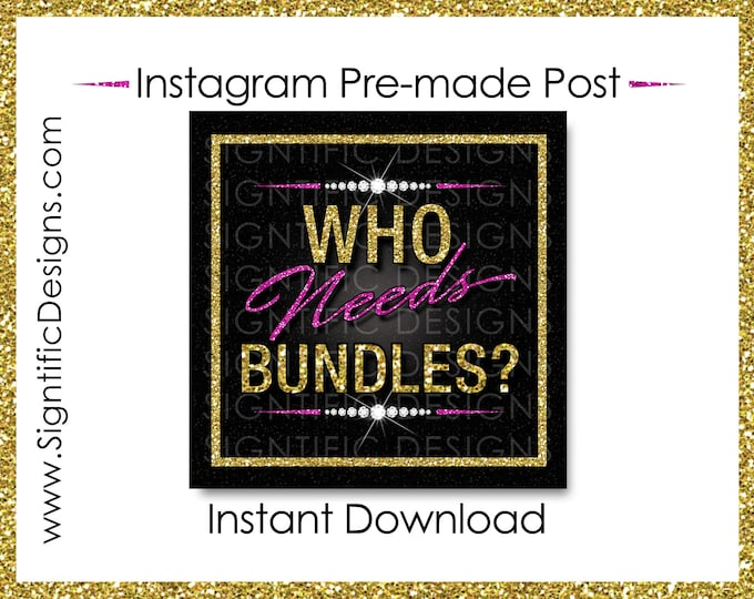 Instant Download, Who Needs Bundles, Hair Extensions Flyer, Glitter Gold Pink, Instagram Post, Digital Flyer Post, Bundle Flyer, Hair Phrase