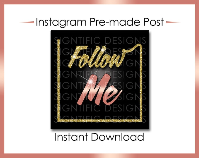 Instant Download, Follow Me, Gold and Rose Gold, Instagram Post, Instagram Caption, Online Flyer, Instagram Flyer, Glitter Digital Flyer