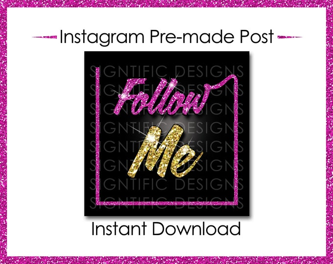 Instant Download, Follow Me, Gold and Pink, Instagram Post, Instagram Caption, Premade Online Flyer, Instagram Flyer, Glitter Digital flyer