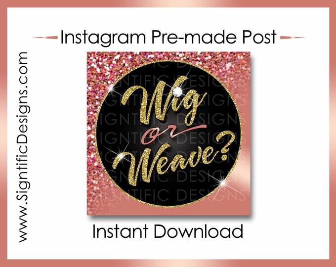 Instant Download, Wig or Weave, Hair Extension Flyer, Glitter Gold Rose Gold, Instagram Post, Digital Flyer, Bundle Flyer, Hair Shimmer Post