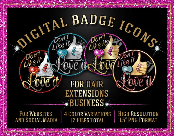 Hair Extensions Badge Icons Instant Download, Don't Like it Love it, Website Badge, Social Media Icons, Round Badge, Like it Icon, Love It