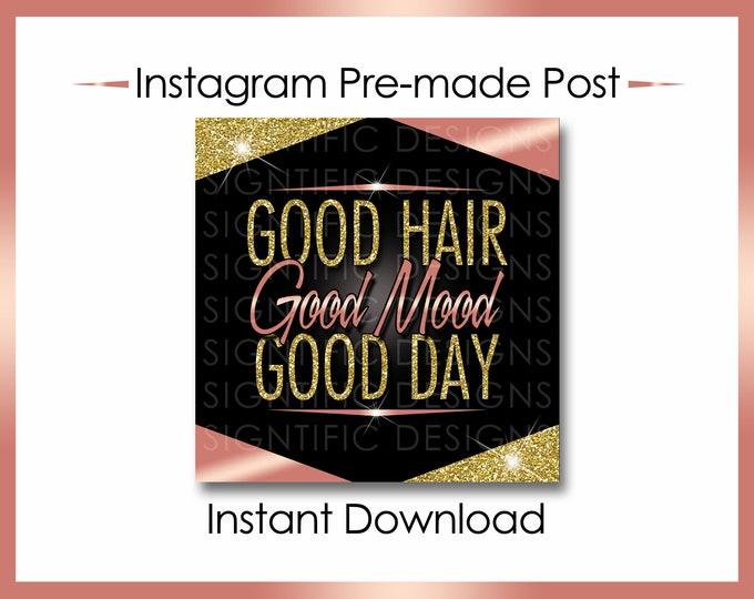 Instant Download, Good Hair Good Mood Good Day, Hair Extension Flyer, Glitter Gold Rose Gold, Instagram Post, Digital Flyer, Bundle Flyer