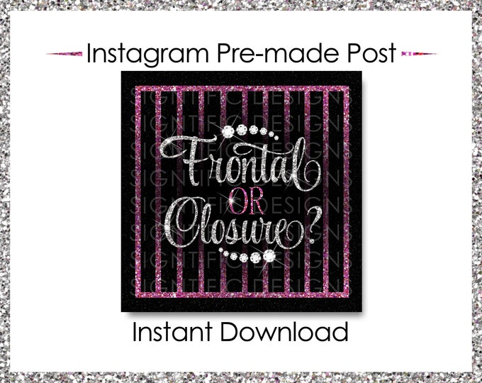 Instant Download, Frontal or Closure, Instagram Post, Silver and Pink, Instagram Caption, Premade Online Flyer, Instagram Flyer, IG Post