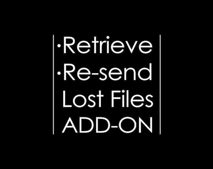 Retrieve Lost Files, Re-send Design Files, E-mail Files