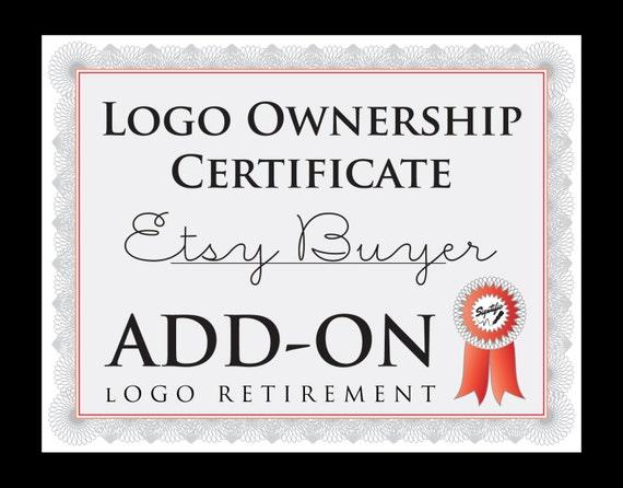 Logo Ownership Certificate Add on, Retire Logo, Take Logo off Market ADD-ON