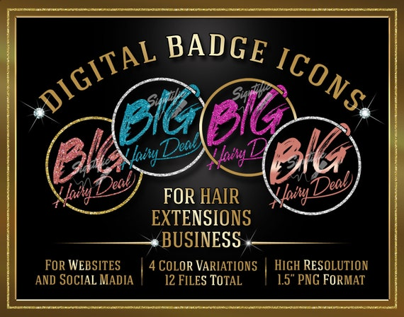 Hair Extensions Badge Icons Instant Download, Big Hairy Deal Hair Badge Icons, Website Badges, Social Media Icons, Digital Round Badge Seals