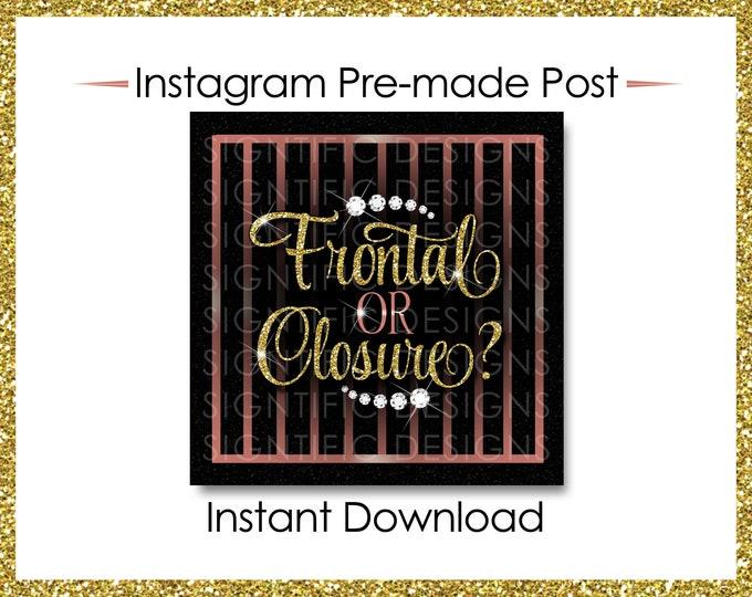 Instant Download, Frontal or Closure, Gold and Rose Gold, Instagram Post, Instagram Caption, Premade Online Flyer, Instagram Flyer, IG Post