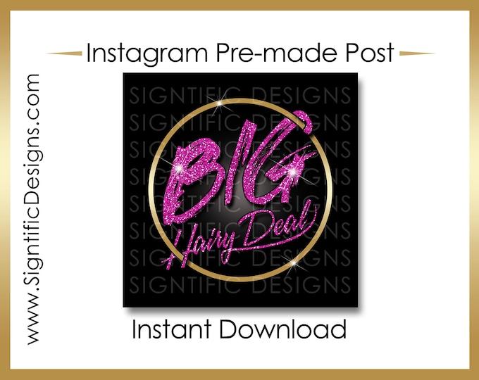 Instant Download, Big Hair Deal, Hair Extensions Flyer, Gold Hot Pink, Instagram Post, Digital Flyer Post, Bundle Flyer, Hair Phrase Flyer