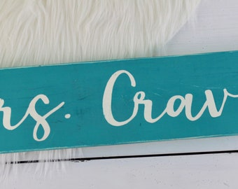 Teacher Name Sign | Classroom Decor | Desk Sign | Teacher Sign | Teacher Appreciation Gift | Teacher Gift | Custom Name Sign | Painted Sign