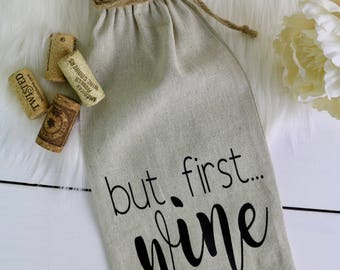 But First Wine | Canvas Wine Tote | Wine Bag | Hostess Gift | Housewarming Gift | Gift for Best Friend | Gift for Wine Lover | Bridesmaid