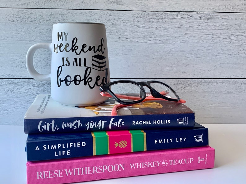 My Weekend is all Booked Mug  Book Lover Gift  Reading Mug  image 3