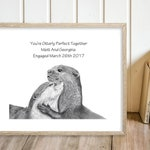 Engagement Gift - Personalised Present - Cute Otter, Romantic Pencil Drawing Wall Art - Animal Nature Wildlife - Custom Message