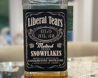 Liberal Tears, Trump Gifts, Trump 2024, Naughty Gift, Political Gifts, Liquor labels, Adult Gift, Snowflakes, Donald Trump, Send Positive