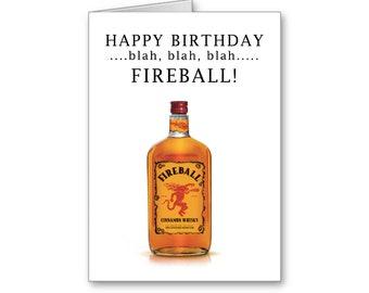 Funny Birthday Card,21st Birthday,Fireball Shots, Boyfriend Birthday, Girlfriend Birthday,40th Birthday,30th Birthday,Send Positive Thoughts