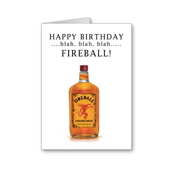 Funny Birthday Card,21st Birthday,Fireball Shots, Boyfriend Birthday, Girlfriend Birthday,40th Birthday,30th Birthday,Send Positive Thoughts