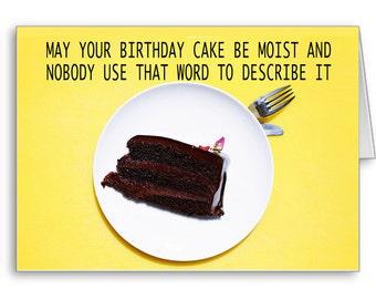 Funny Birthday Card, Naughty Card, Card For Girlfriend, Sarcastic Card, Boyfriend, Dirty Card, Moist Card, May Your Birthday Cake Be Moist