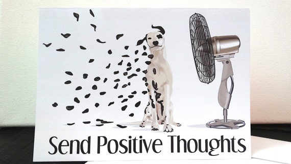 Send Positive Thoughts Card, Dalmatian Card, Blank Greeting Card, Good Vibes Card, Inspirational Card, Motivational Card, Think Positive