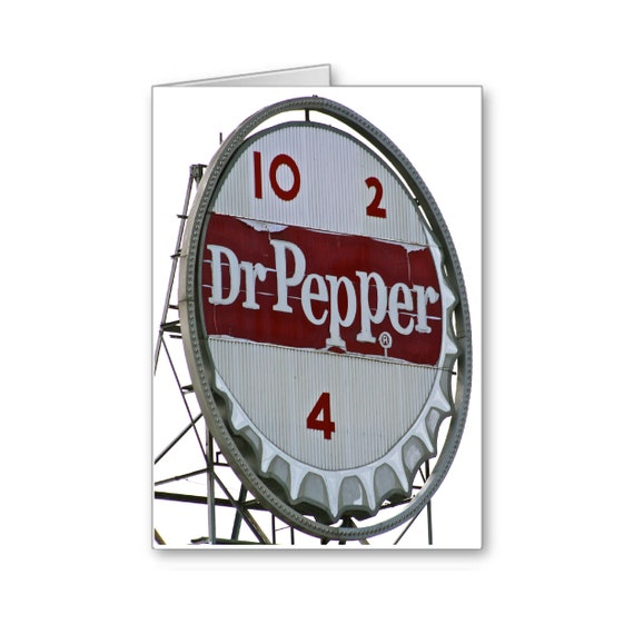 Dr. Pepper Sign, Roanoke VA, Roanoke Landmark, Dr. Pepper Card, Birthday Card, Send Positive Thoughts10 2 4, Blank Greeting Card