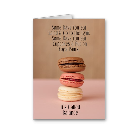 Diet Card, Encouragement Card, Weight Loss,Get Skinny, Funny Card,For Her, Inspiration Card, Some Days You eat Salad, Send Positive Thoughts