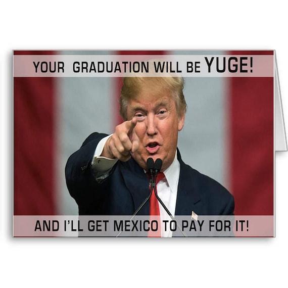 Trump Graduation Card, Funny Graduation Card, Class of 2021, Anti Trump, Donald Trump, Love Trump, Politics, Send Positive Thoughts