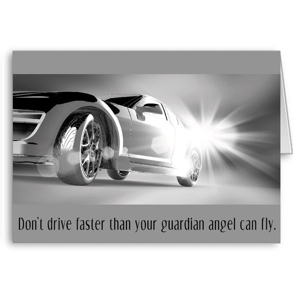 Sweet 16 Card,New Driver Card,16th Birthday Card,For Son,For Daughter,Don't drive faster than your guardian angel can fly,Positive Thoughts