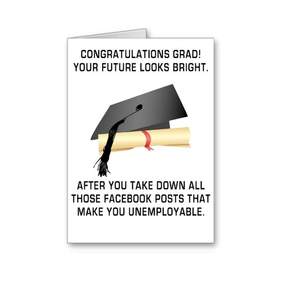 Funny Graduation Card, Class of 2021, Your Future Looks Bright After You Take Down All Those Facebook, Posts, Send Positive Thoughts
