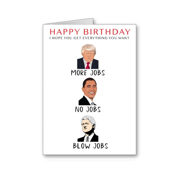 Digital Download, Trump Birthday Card, Funny Trump Card, Naughty Card, Political Card, For Him, Birthday Wishes, Trump 2020, Blow Job