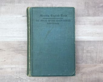 The House Of The Seven Gables - Nathaniel Hawthorne - Merrill's English Texts - Antique Book - 1907 - Rare Book