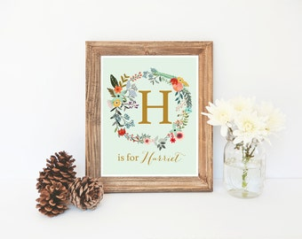 Harriet, Custom Name Printable, H is for Harriet, Nursery Printable, Floral Nursery Decor, Name Printable, Girl Monogram, Instant Download