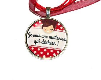 """pendentif sur collier """"maîtresse qui déchire""""/cadeau fin d'année"""