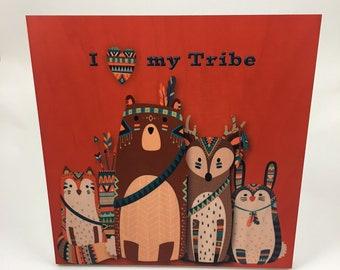 I Love my Tribe Wood Wall Art, Cabin or Nursery Decor, Colorful Graphic Art print on wood, woodland animals, Fox, Bear, Deer, Bunny
