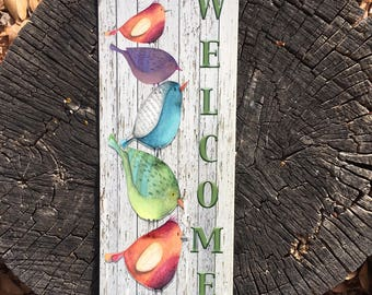 Welcome sign with Colorful Birds perched on each other , Reclaimed Metal Sign